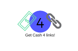 Cash For Links
